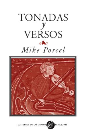 mike porcel tonadas y versos